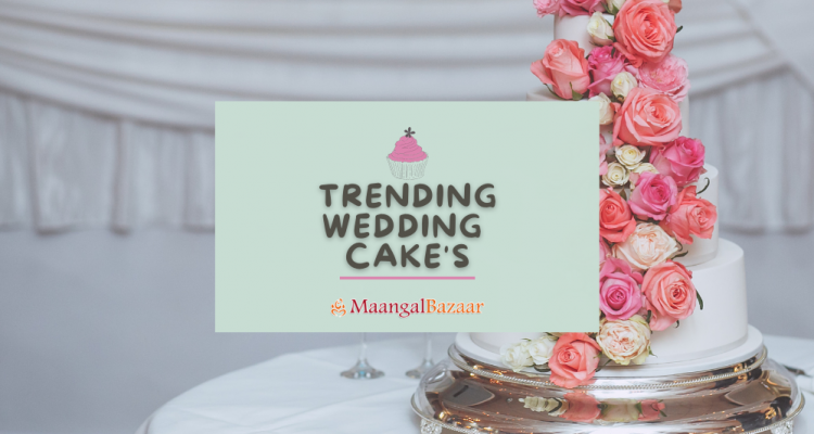 Wedding Cake Trends in 2021